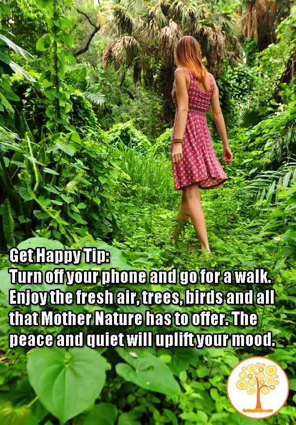 Get Happy Tip Embrace Mother Nature Get Happy Tips